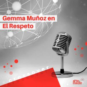 Crossover: Gemma Muñoz en El Respeto