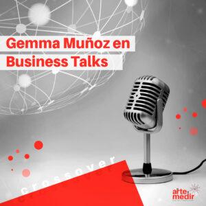 Crossover: Gemma Muñoz en Business Talks 2018