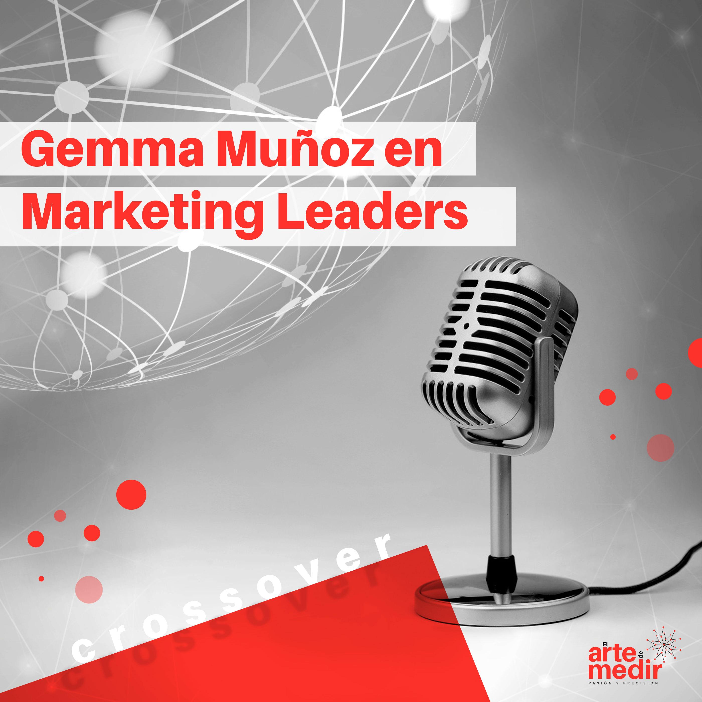 Gemma Muñoz en Marketing Leaders