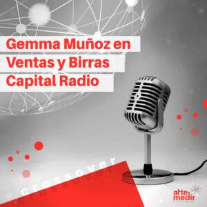 Crossover: Gemma Muñoz en Ventas y Birras